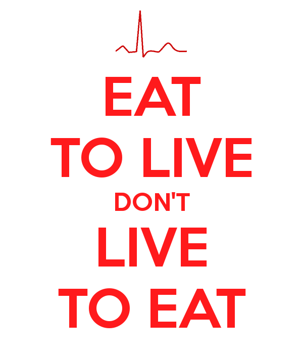 eat-to-live-don-t-live-to-eat