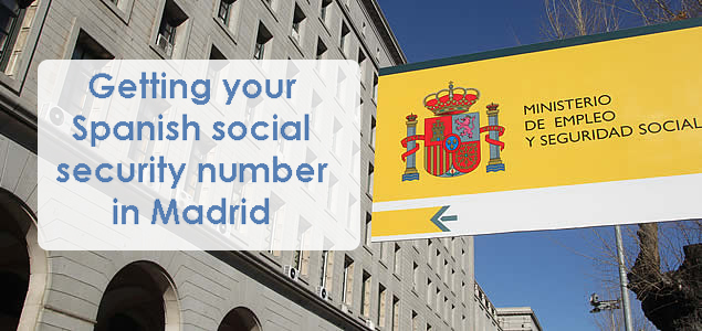 how to get your Spanish social security number in Madrid