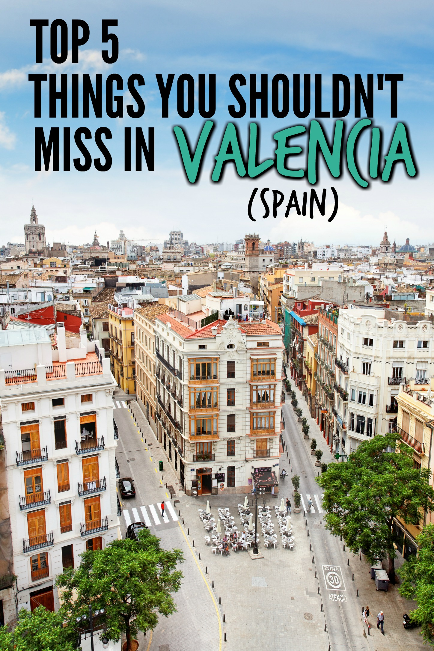 Top 5 Things You Shouldn't Miss in Valencia
