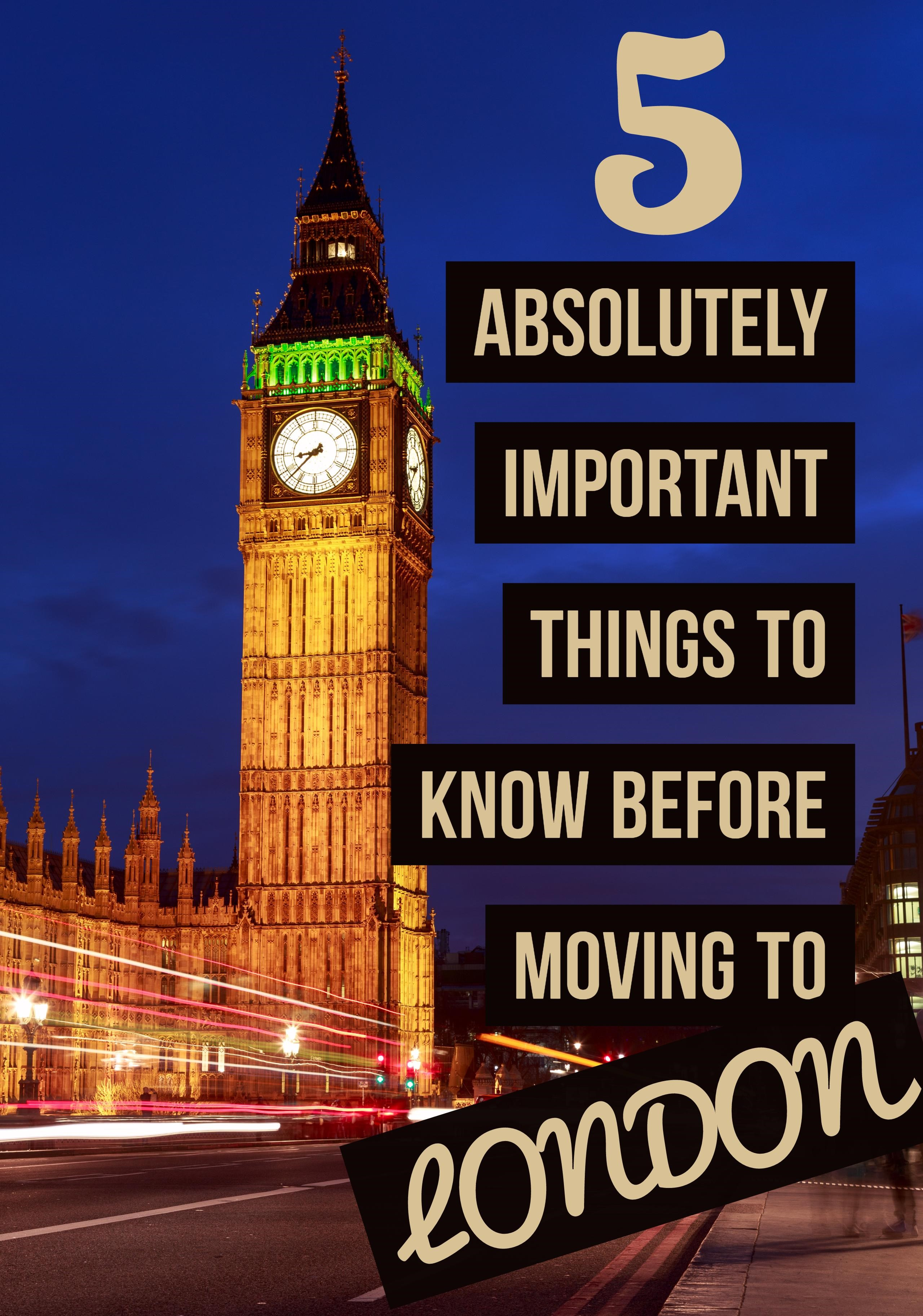 Things to know before moving to London