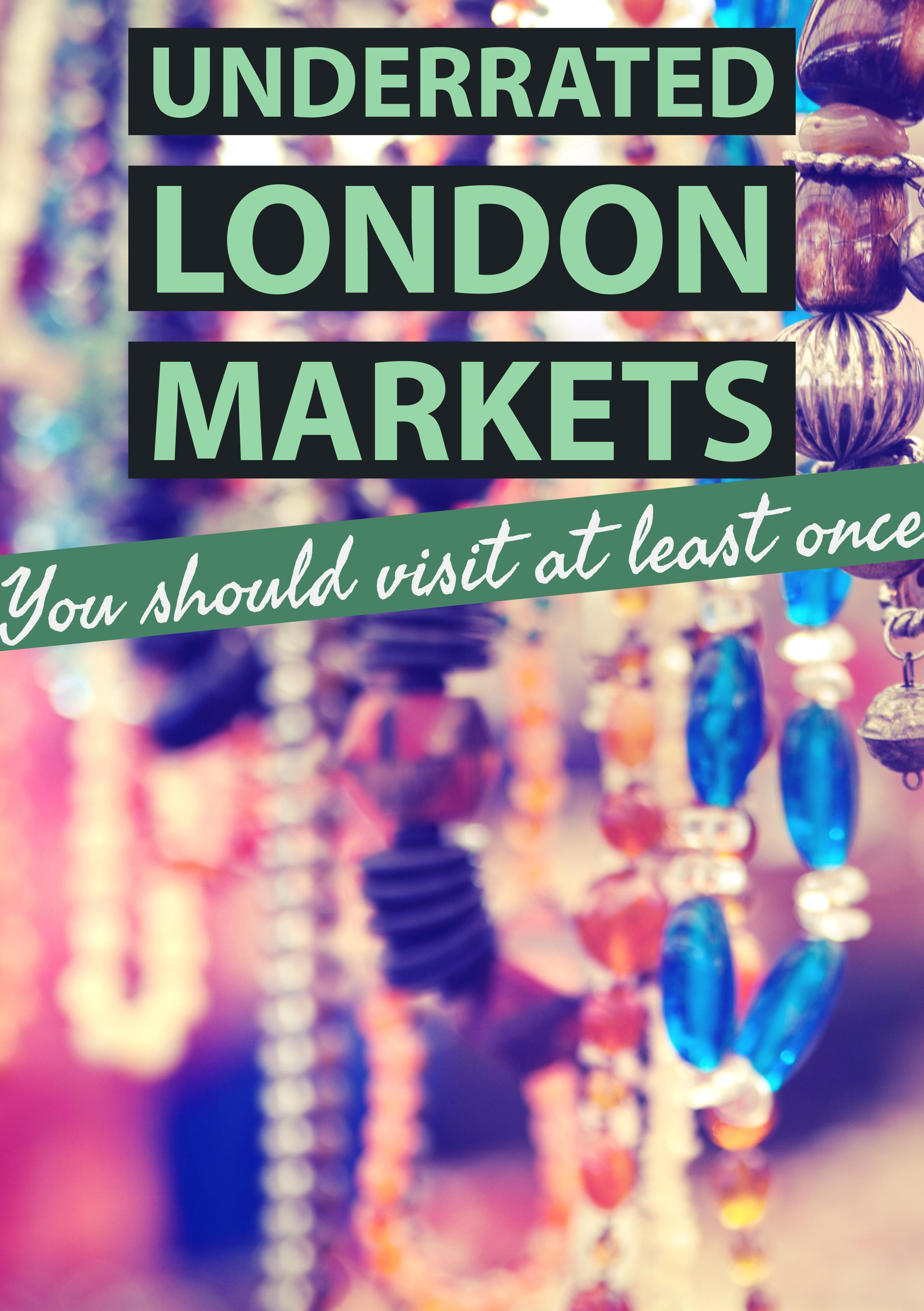 Underrated London markets you should visit at least once
