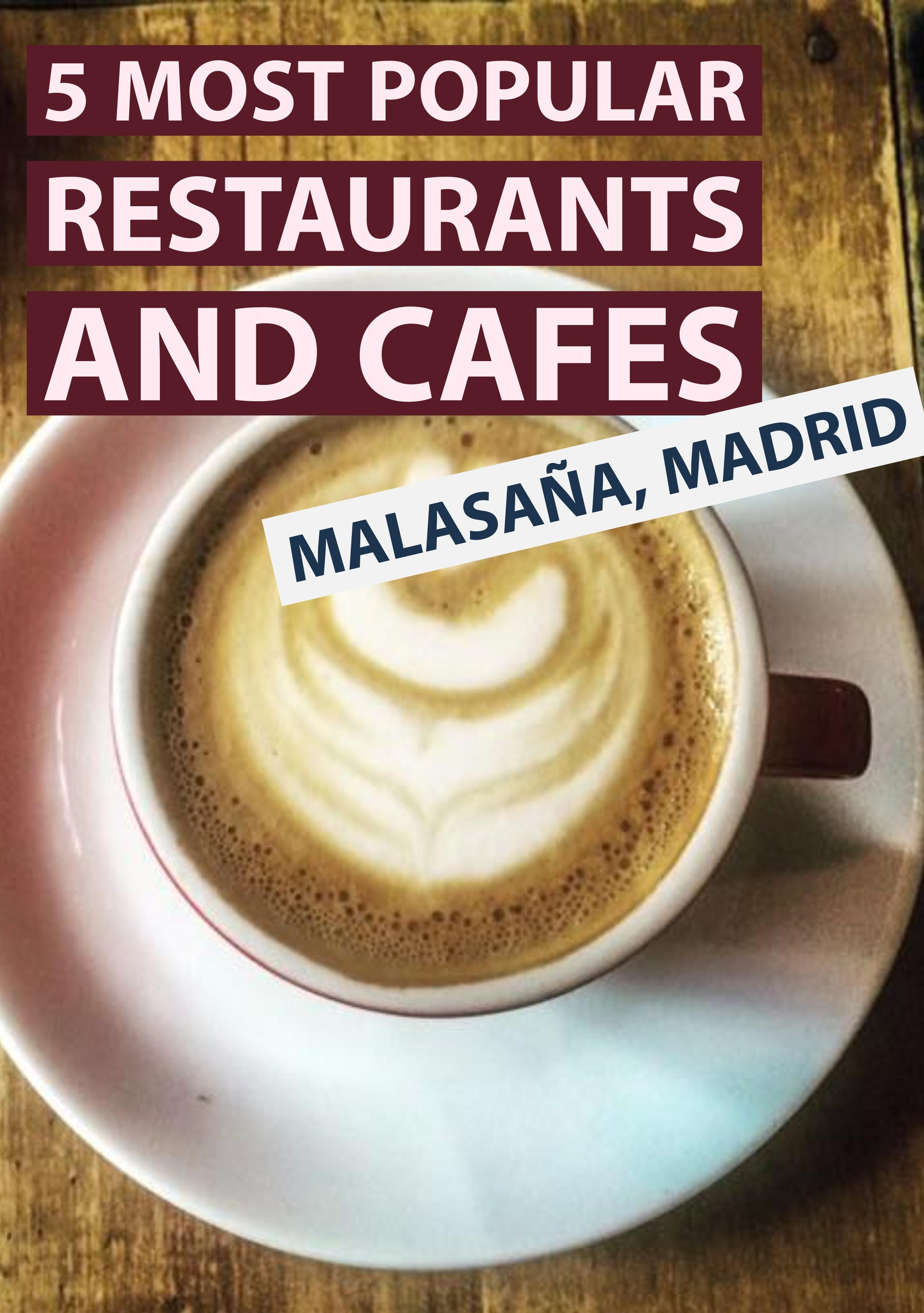 Popular cafes and restaurants in Malasaña