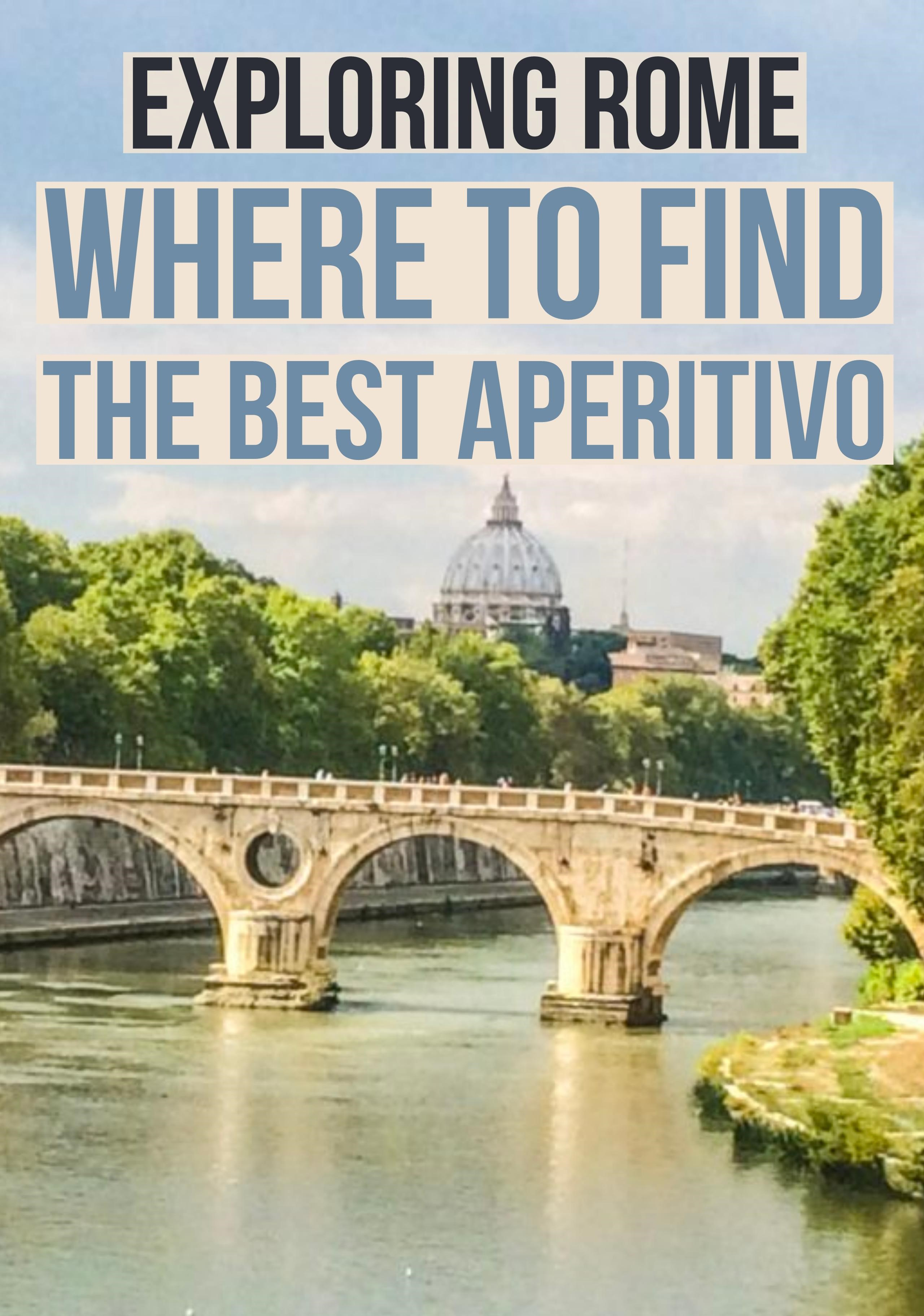 Where to find the best aperitivo in Rome