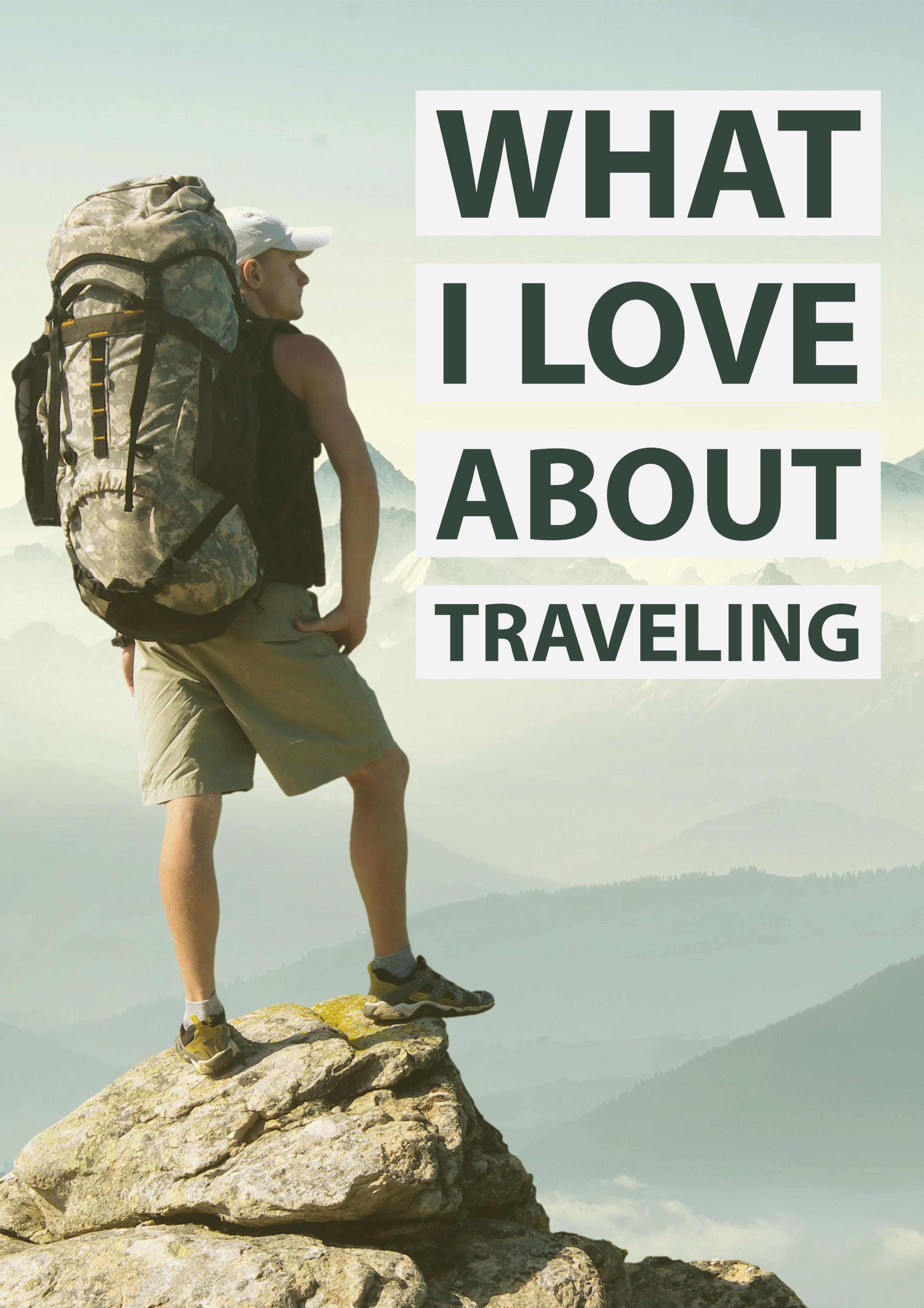 What I Love About Traveling