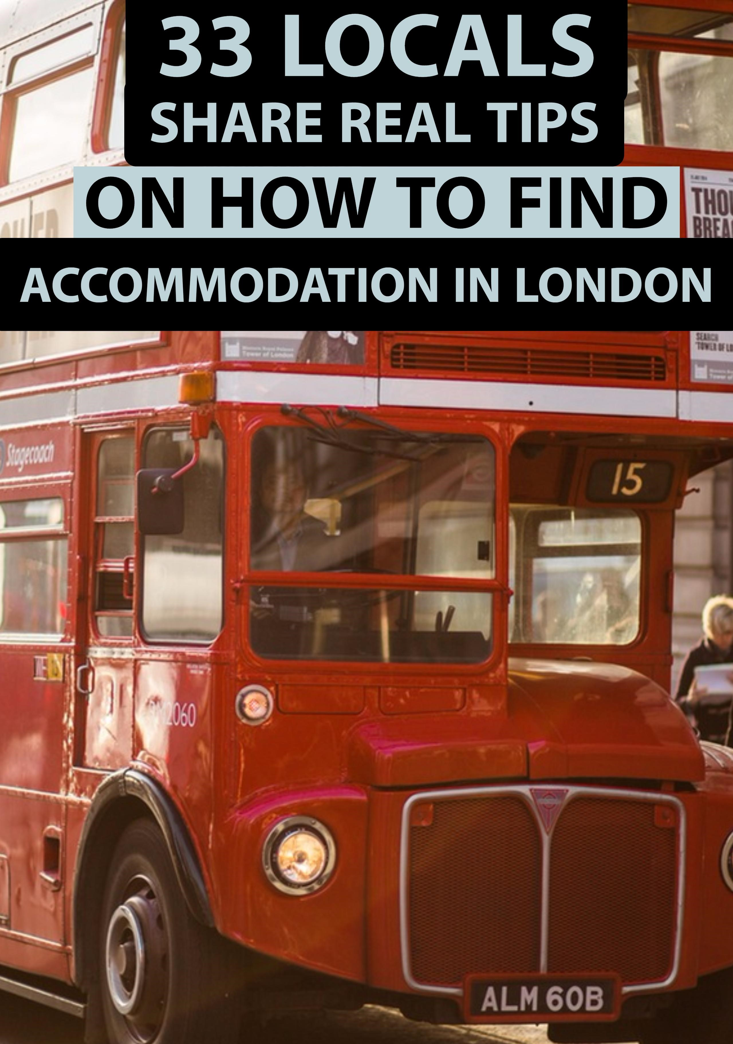 33 Locals Share REAL Tips on How to Find Accommodation in London