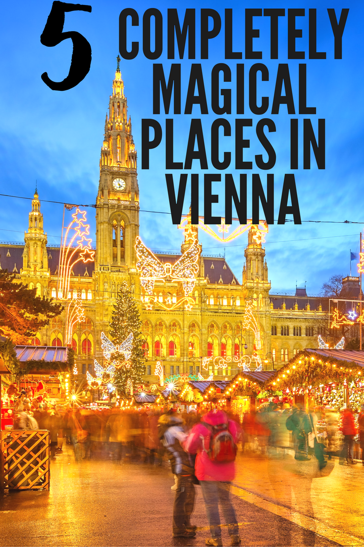 5 Completely Magical Places in Vienna You Need to Visit