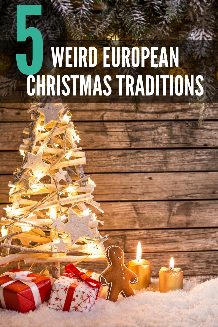 Christmas Traditions.5 Bizarre European Christmas Traditions