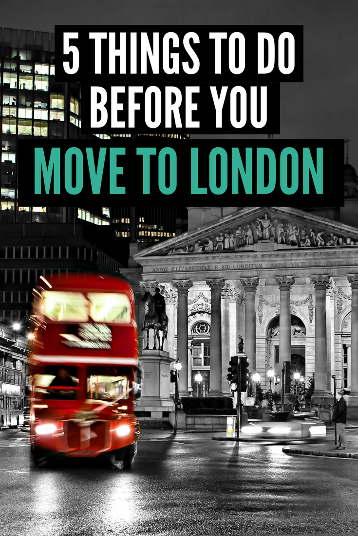 5 Things to do Before You Move to London