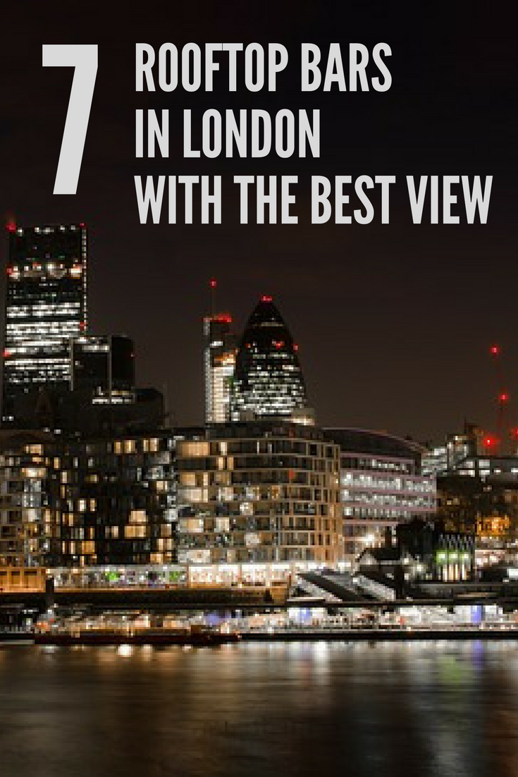 7 Rooftop Bars in London With the Best View